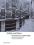 Cafés and Bars: The Architecture of Public…