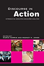 Discourse in Action Introducing Mediated…