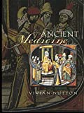Nutton, Vivian: Ancient Medicine