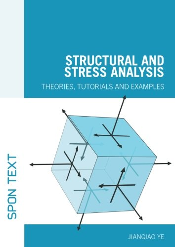 structural-and-stress-analysis-theories-tutorials-and-examples