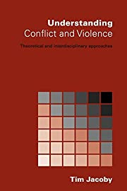 Understanding Conflict and Violence:…