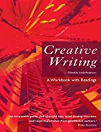 Creative Writing: A Workbook with Readings…