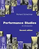 Schechner, Richard: Performance Studies: An Introduction