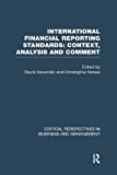 Alexander,David: International Financial Reporting Standards vol 2 (Critical Perspectives on Business and Management)