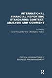 Alexander,David: International Financial Reporting Standards vol 3 (Critical Perspectives on Business and Management)