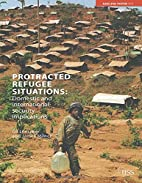 Protracted Refugee Situations: Domestic and…