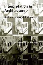 Interpretation in Architecture: Design as a…