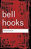 Hooks, Bell: Outlaw Culture: Resisting Representations