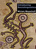 MEYERHOFF, MIR: Introducing Sociolinguistics