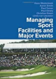 Turner, Paul: Managing Sports Facilities And Major Events