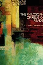 The Philosophy of Religion Reader by Chad…