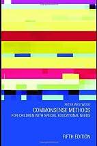 commonsense Methods for Children with…