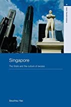 Singapore: The State and the Culture of…