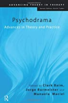 Pschodrama: Advances in Theory and Practice…