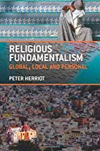 Religious Fundamentalism: Global, Local and…