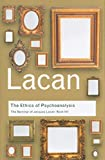 Lacan, Jacques: The Ethics of Psychoanalysis: The Seminar of Jacques Lacan: Book VII (Routledge Classics)
