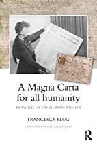 A Magna Carta for All Humanity: Homing in on…