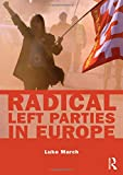 March, Luke: Radical Left Parties in Contemporary Europe