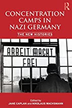 Concentration Camps in Nazi Germany: The New…