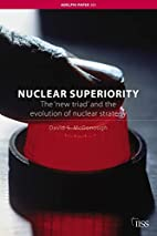 Nuclear superiority : the 'new triad' and…