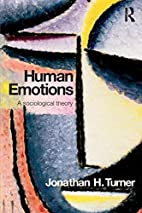 Human Emotions: A Sociological Theory by…