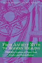 From Ancient Myth to Modern Healing: Themis:…