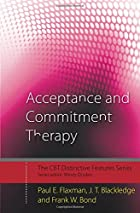 Acceptance and Commitment Therapy:…