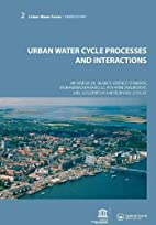 Urban Water Cycle Processes and Interactions…
