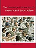 Allan: The Routledge Companion to News and Journalism Studies