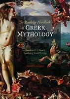 The Routledge Handbook of Greek Mythology:…
