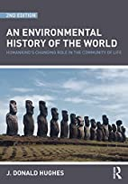 An Environmental History of the World:…
