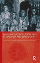 Race and Multiculturalism in Malaysia and…