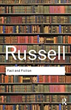 Fact and fiction by Bertrand Russell