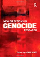 New directions in genocide research by Adam…