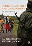 Beswick, Danielle: Conflict, Security and Development: An Introduction