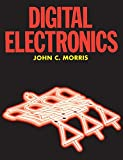 Morris, John: Digital Electronics
