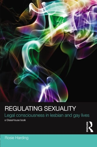 regulating-sexuality-legal-consciousness-in-lesbian-and-gay-lives-social-justice