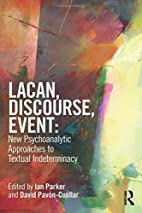 Lacan, Discourse, Event: New Psychoanalytic…