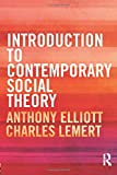 Elliott, Anthony: Introduction to Contemporary Social Theory