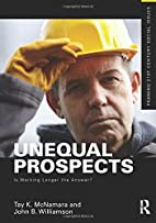 Unequal Prospects: Is Working Longer the…