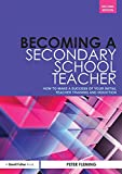 Fleming, Peter: Becoming a Secondary School Teacher: How to Make a Success of your Initial Teacher Training and Induction