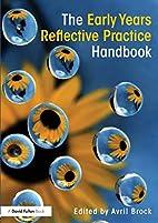 The Early Years reflective practice handbook…