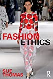 Thomas, Sue: Fashion Ethics