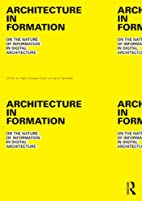 Architecture in Formation: On the Nature of…