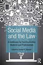Social Media and the Law: A Guidebook for…