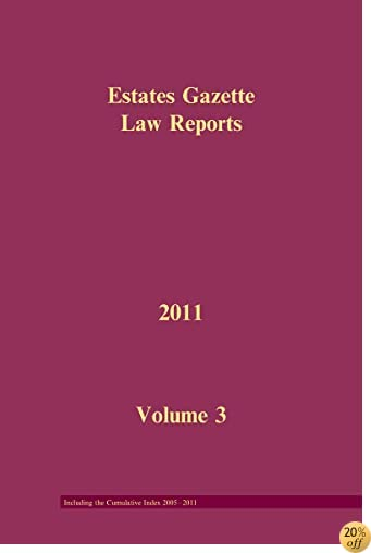 EGLR 2011 Volume 3 and Cumulative Index (Estates Gazette Law Reports)
