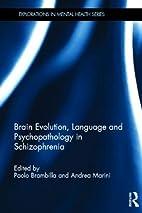 Brain evolution, language, and…