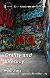 Ong, Walter J.: Orality and Literacy: 30th Anniversary Edition (New Accents)