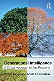 Biggs, Simon: Generational Intelligence: A Critical Approach to Age Relations