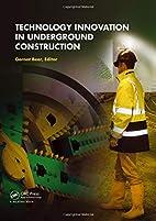 Technology innovation in underground…